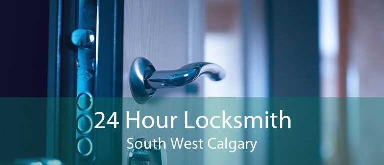 24 Hour Locksmith South West Calgary