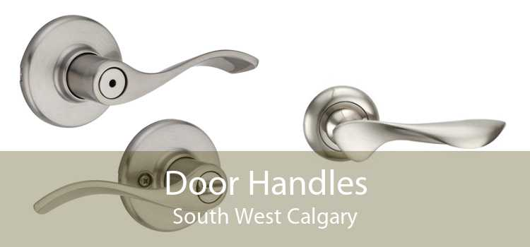 Door Handles South West Calgary