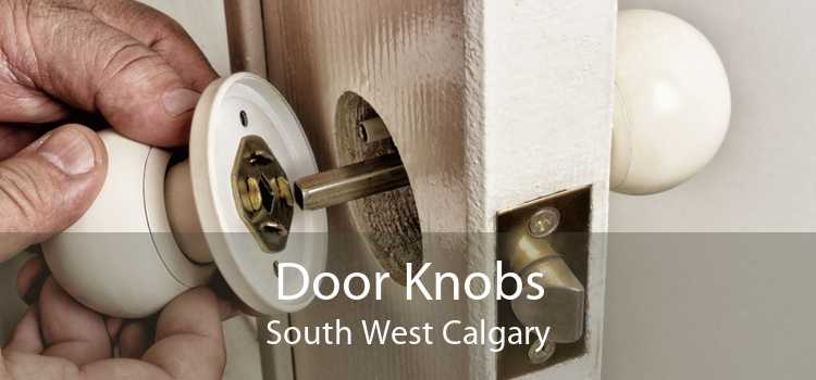 Door Knobs South West Calgary