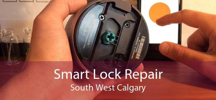 Smart Lock Repair South West Calgary